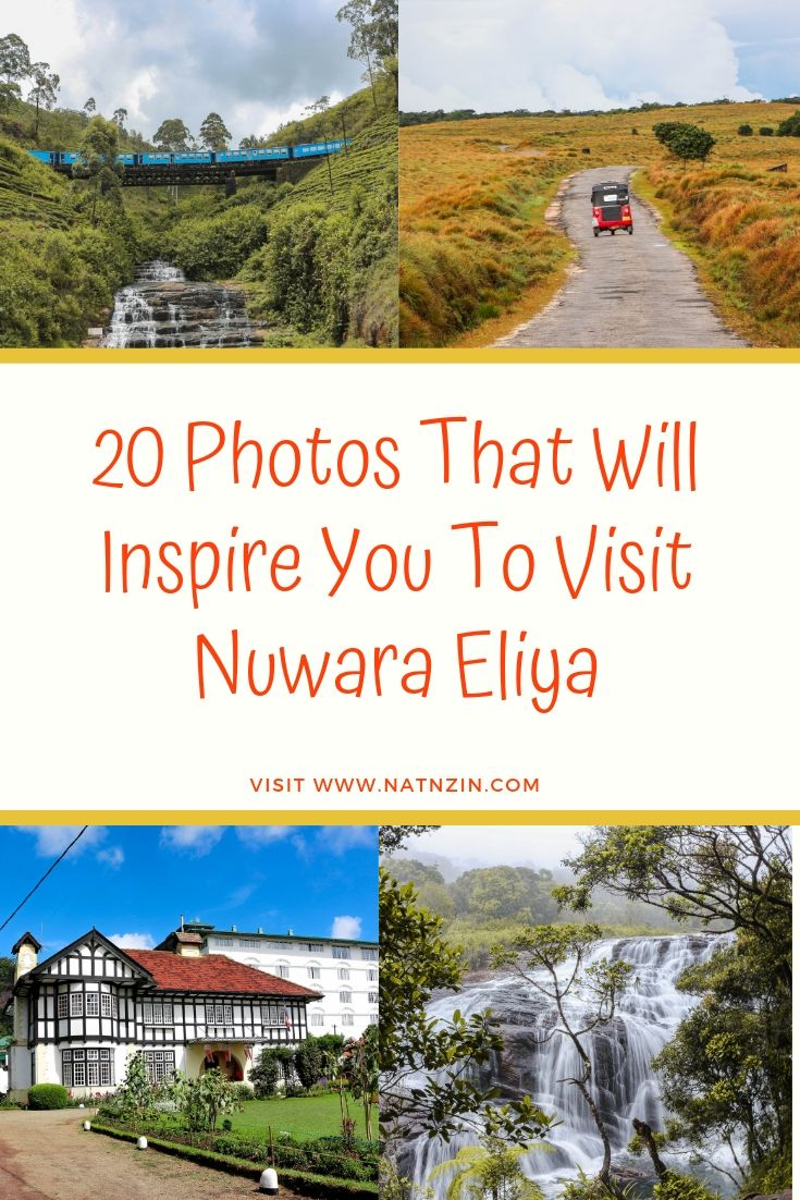 20 photos which will inspire you to travel to Nuwara Eliya