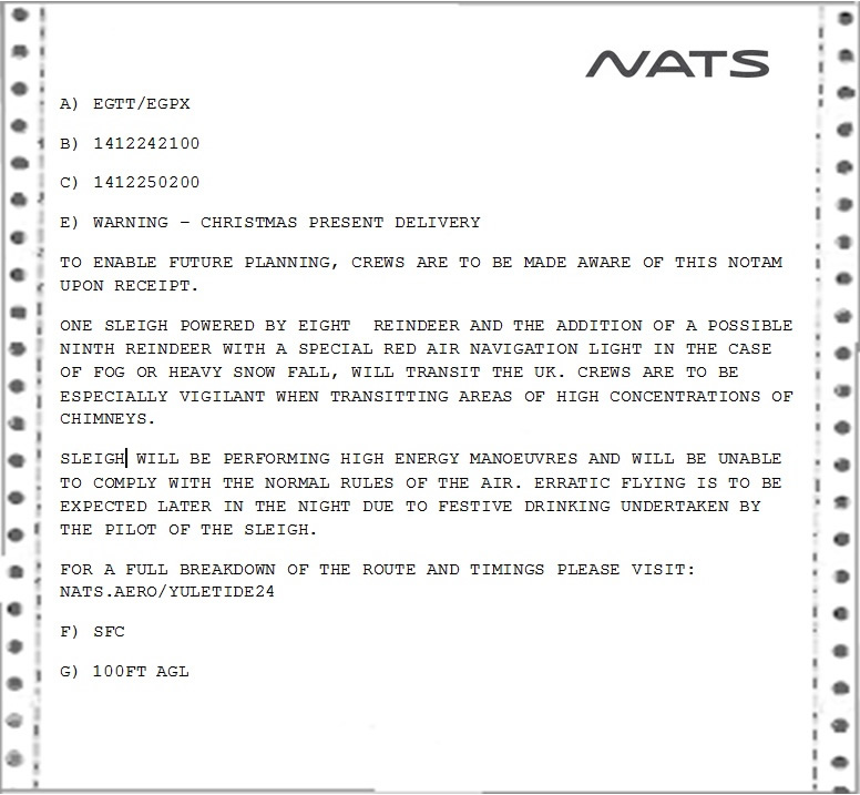 Santa's hectic schedule requires us to notify other airspace users in the form of a NOTAM – or Notice To Airmen