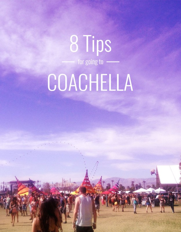 8 Tips for going to Coachella // Nattie on the Road