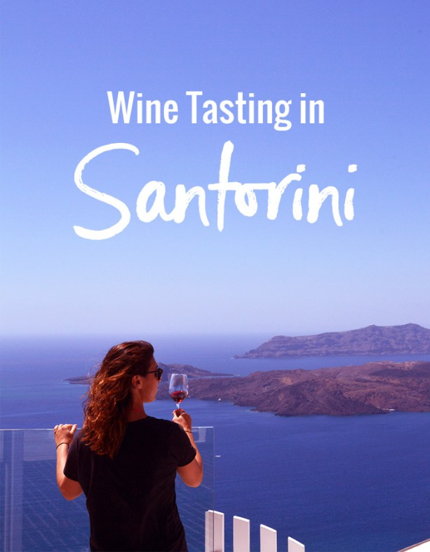 Wine Tasting in Santorini // Nattie on the Road