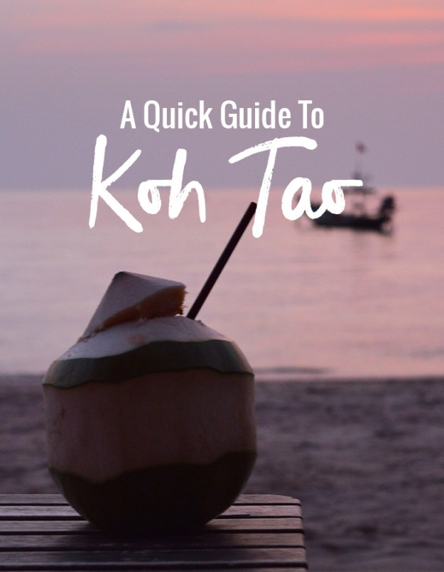 A Quick Guide to Koh Tao // Nattie on the Road