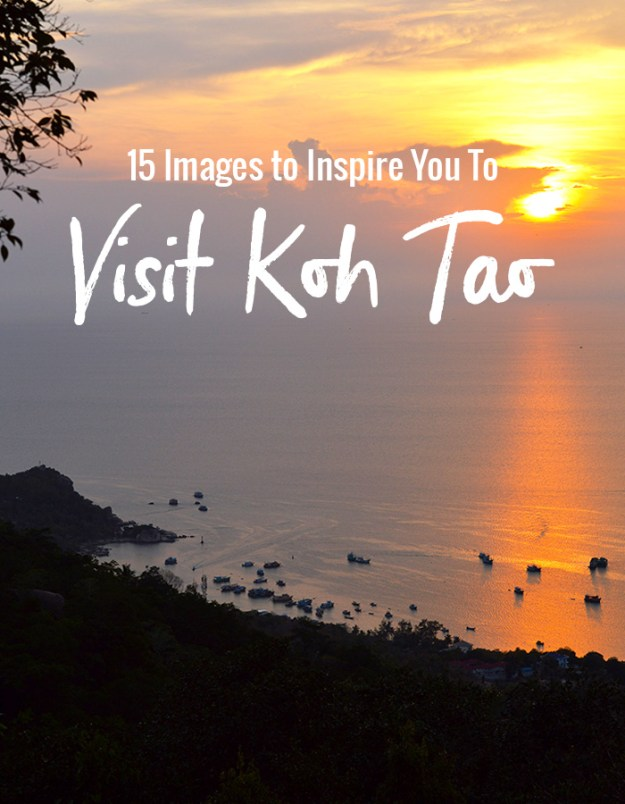 15 Images to inspire you to visit Koh Tao