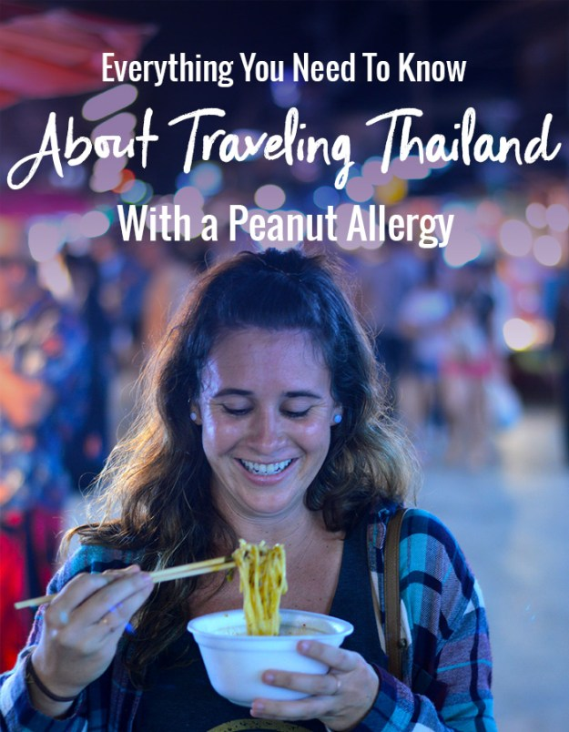 Everything you need to know about traveling Thailand with a peanut allergy