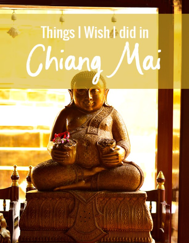 Things I wish I did in Chiang Mai Thailand