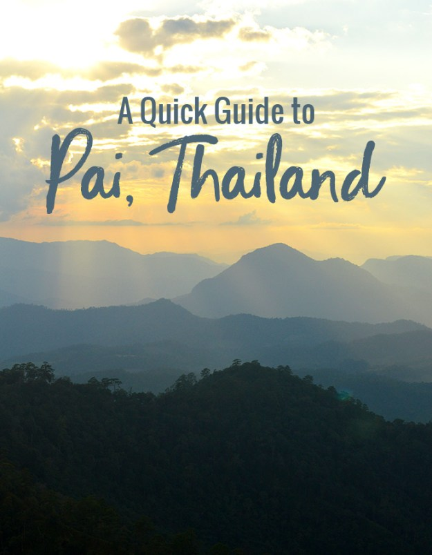 A Quick Guide to Pai, Thailand