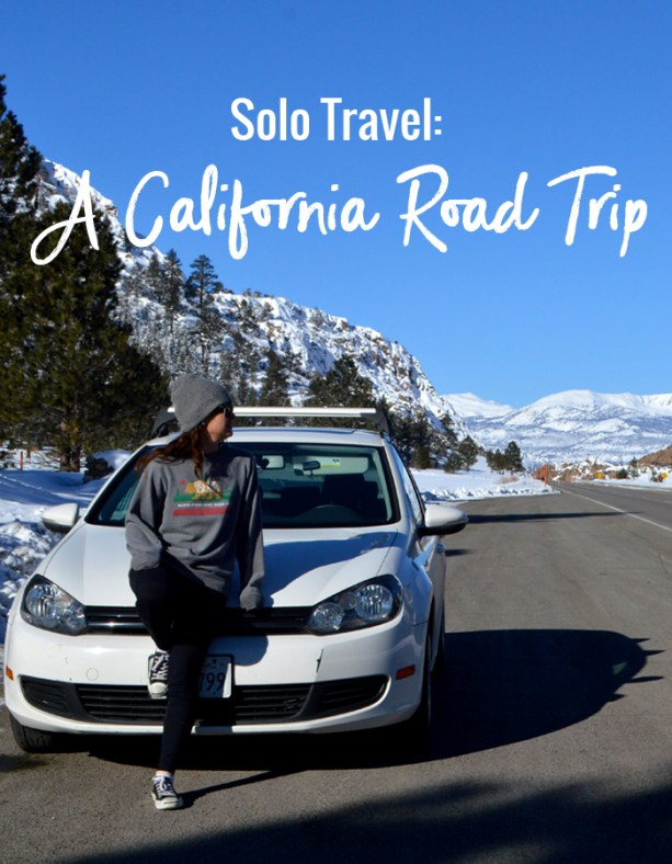Solo Travel: A California Road Trip