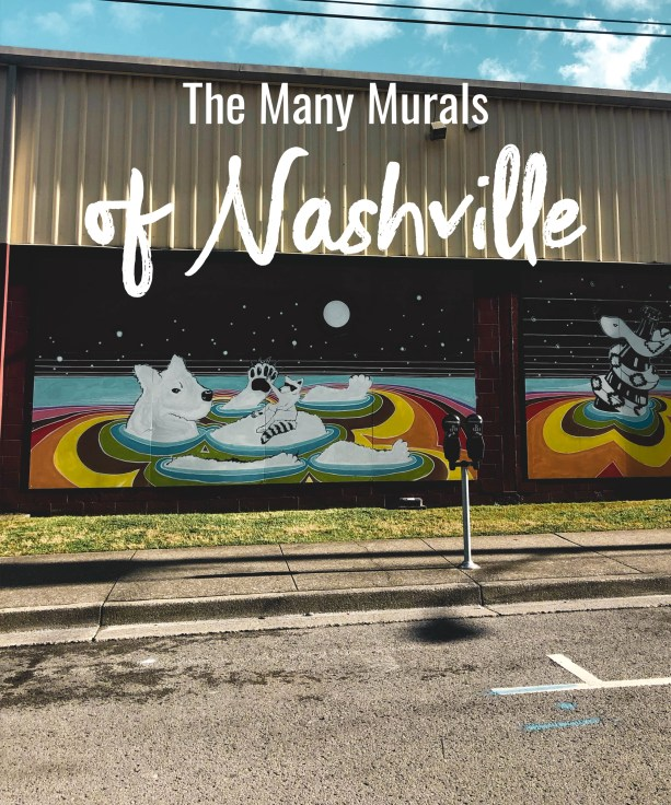 The Many Murals of Nashville
