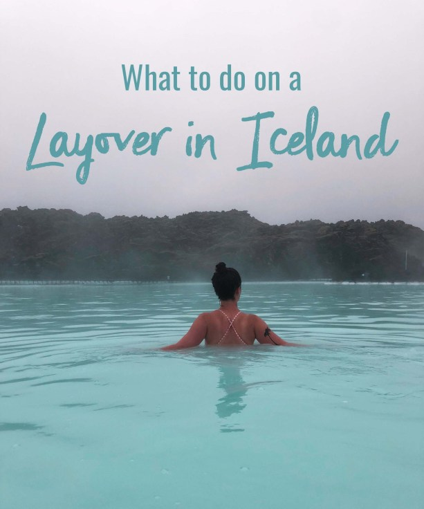 What to do on a layover in Iceland