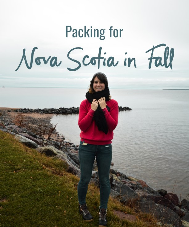 Packing for Nova Scotia in Fall