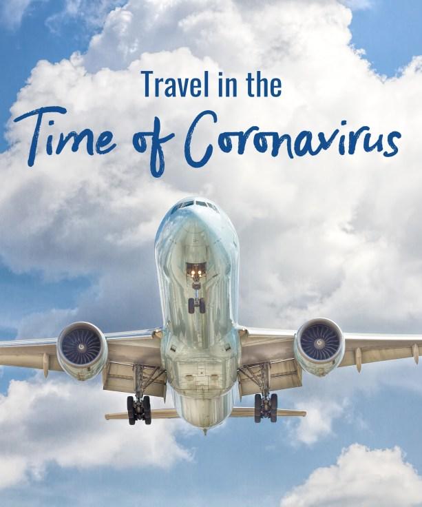 Travel in the time of Coronavirus