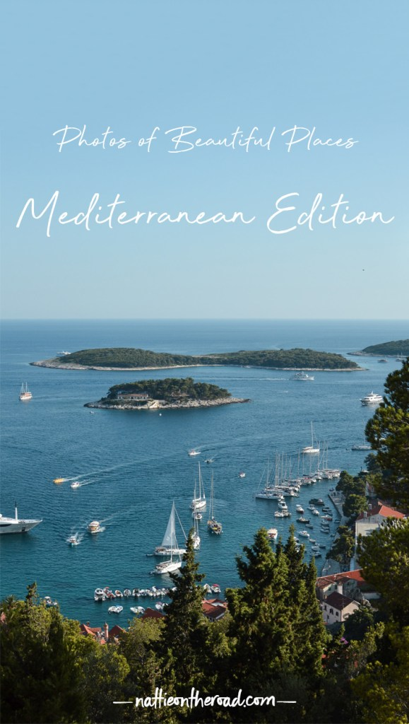 Photos of Beautiful Places: Mediterranean Edition