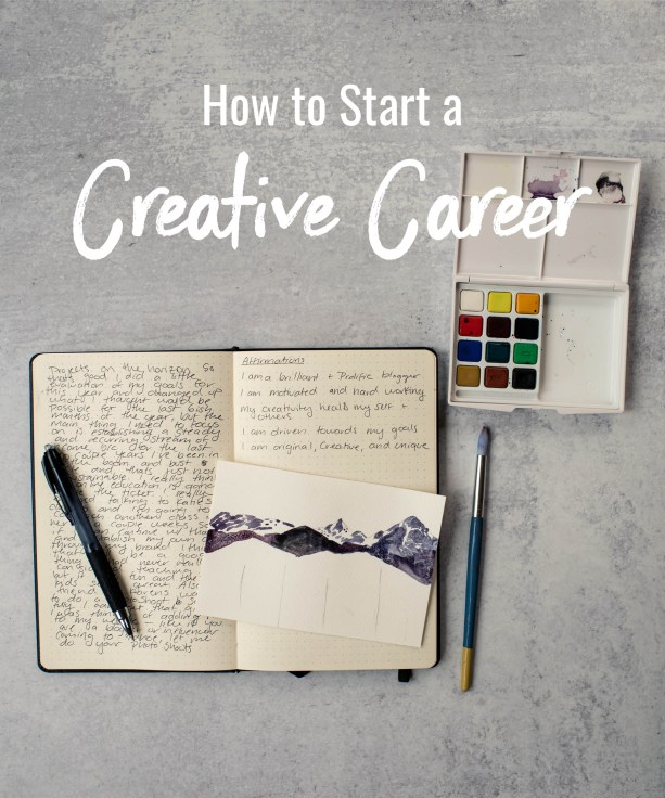 How to start a creative career