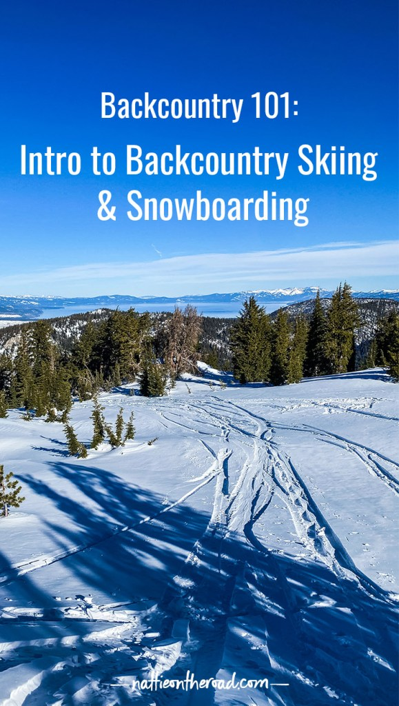 Backcountry 101: Intro to Backcountry Skiing and Snowboarding