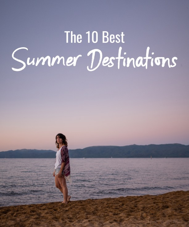 The 10 Best Summer Destinations