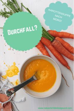 Durchfall bei Kindern_ Karottensuppe nach Moro!(1)