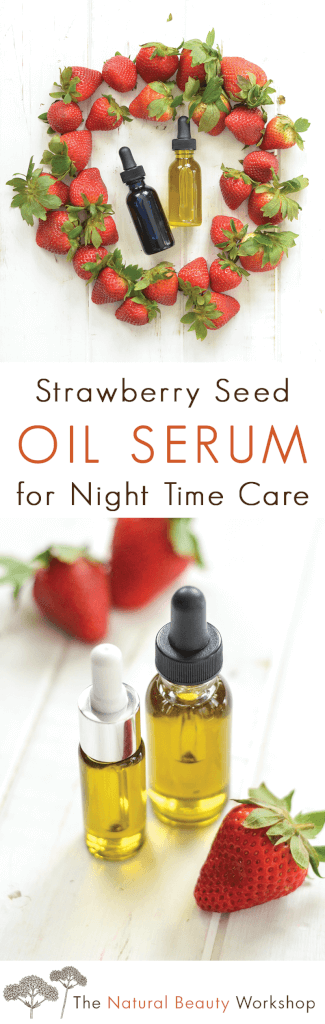 Make Your Own Strawberry Seed Oil Serum for Nightime Facial Care - Just shake together a simple blend of natural ingredients to make your own DIY facial serum moisturizer