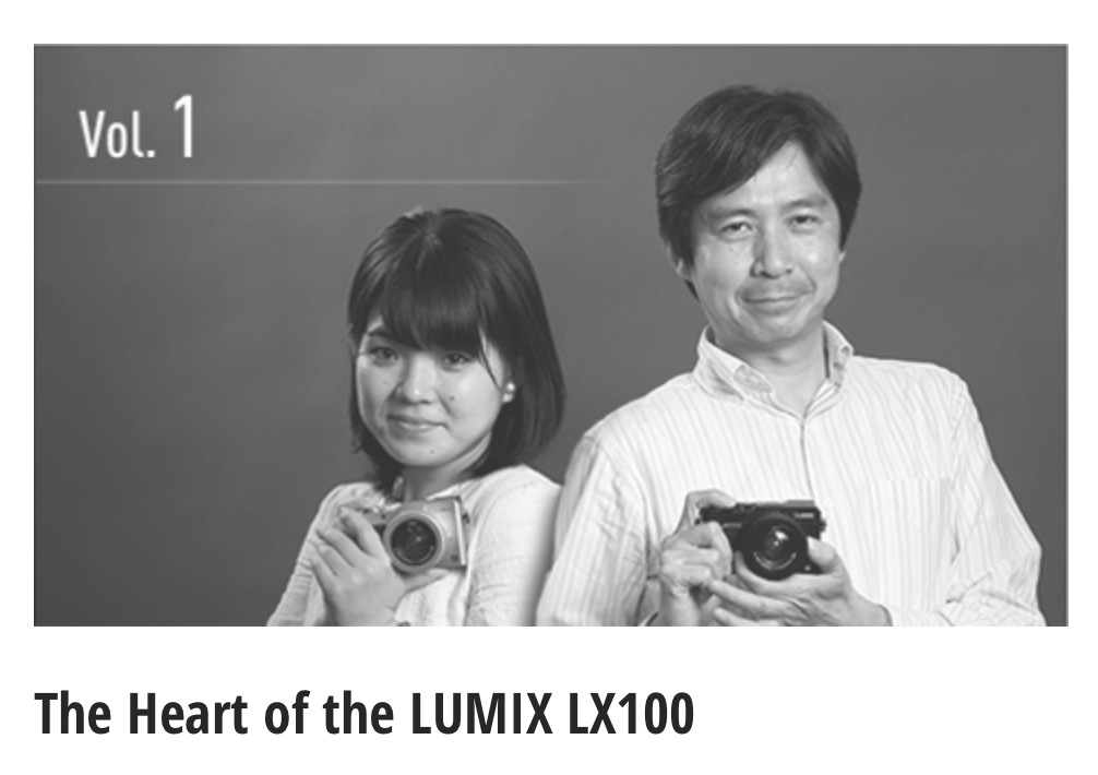The Story Behind the Development of the LUMIX LX100 Volume #1