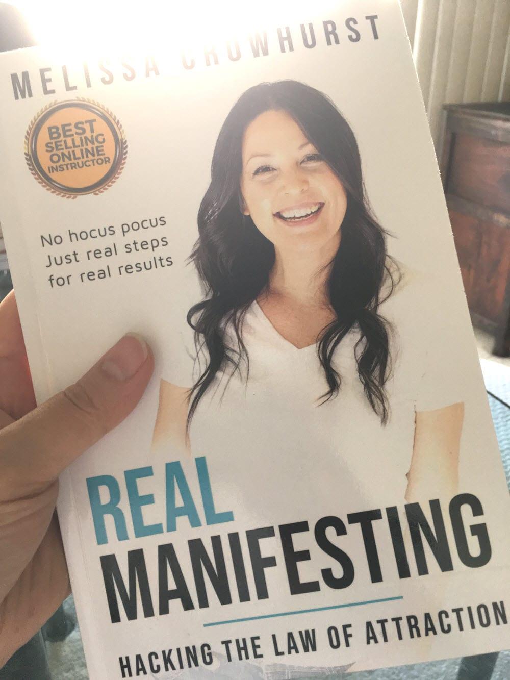 Real Manifesting: Hacking the Law of Attraction (Signed)