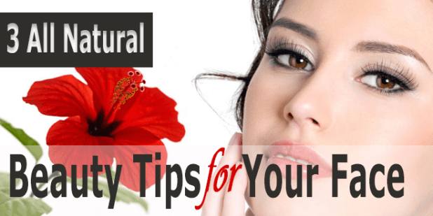 3-All-Natural-Beauty-Tips-for-your-face
