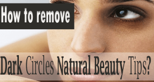 How-to-remove-Dark-Circles-natural-beauty-tips