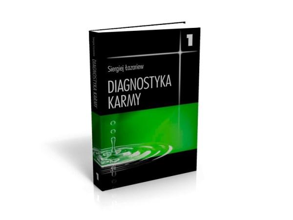 """""""Diagnostyka karmy 1, system samoregulacji pola"""" Siergiej Łazariew"""