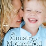 The Ministry of Motherhood: Book Review