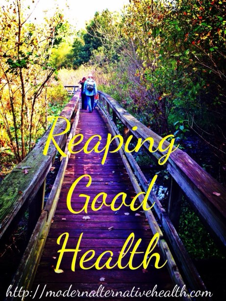 Reaping Good Health