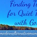 Tips for Finding Time for Quiet Time