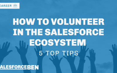 How to Volunteer in the Salesforce Ecosystem