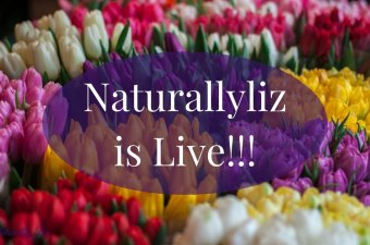 Naturallyliz is LIVE!