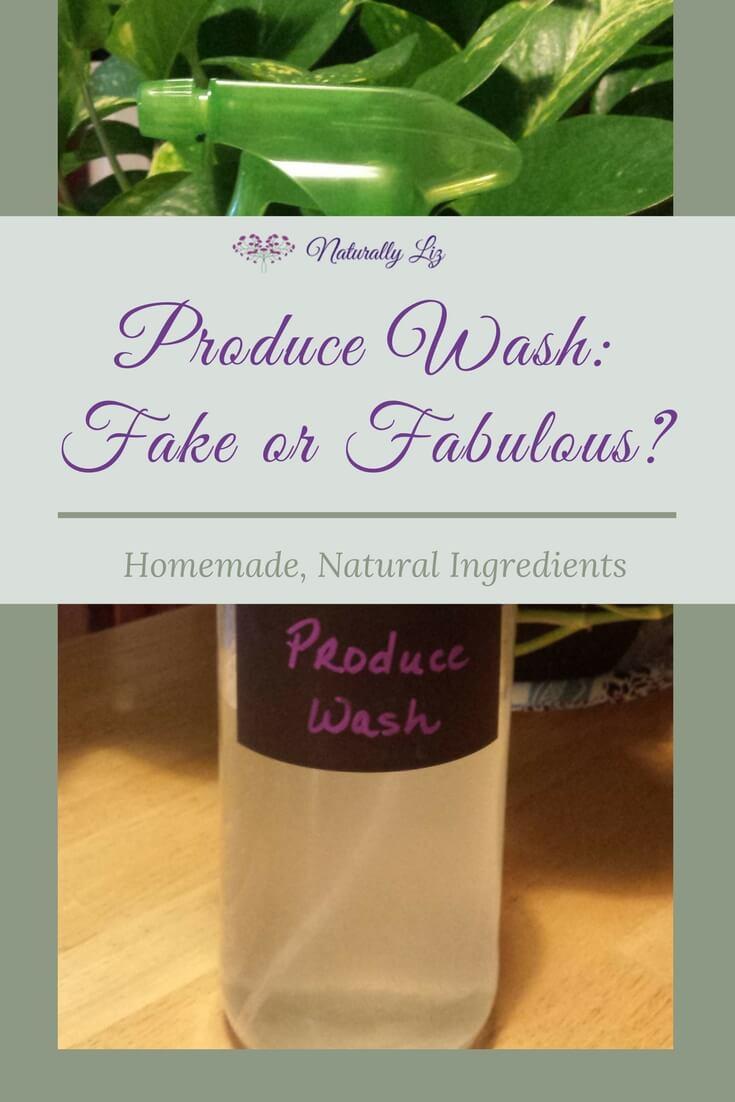 Produce Wash-Fake or Fabulous? ~Naturallyliz.com