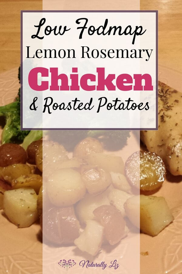 Lemon Rosemary Chicken and Roasted Potatoes (soy free, low fodmap, gluten free)