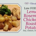 Low Fodmap Lemon Rosemary Chicken with Roasted Potatoes