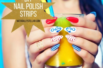 DIY Nail Polish Strips | Naturally Stellar