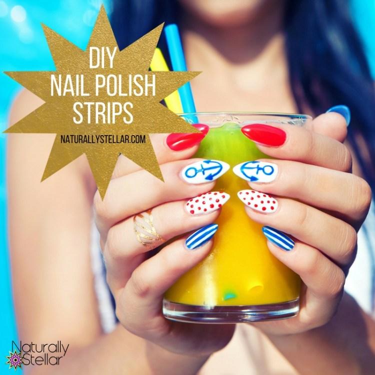 DIY Nail Polish Strips | Naturally Stellar