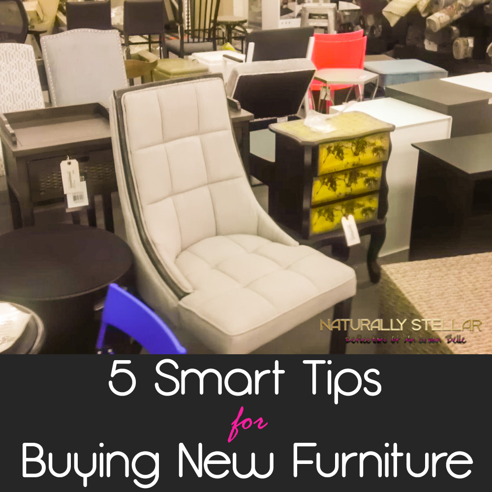 Naturally Stellar 5 Smart Tips For Buying New Furniture %e2%8b%86 Naturally Stellar