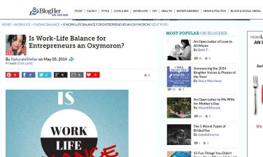 Naturally Stellar Featured On BlogHer.com - Is Work Life Balance An Oxymoron?