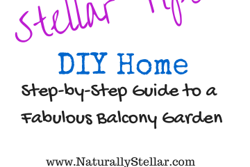 DIY, Home, Naturally Stellar, Garden, Home and Garden
