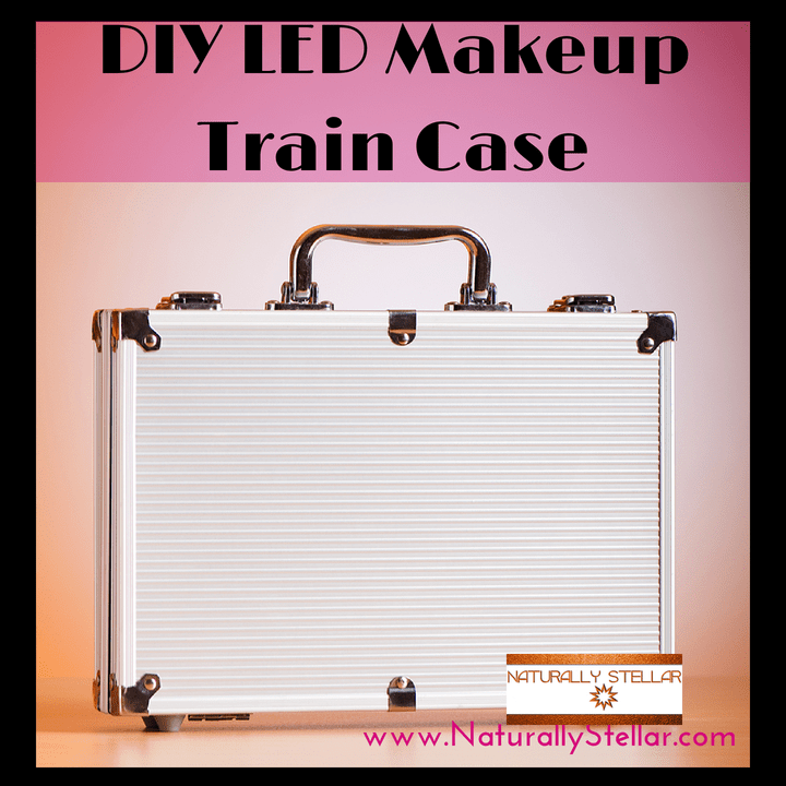 DIY | LED Makeup Train Case for under $100