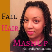 Naturally Stellar | Natural Hair Style MashUp for 2014