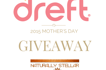 Dreft Mother's Day Giveaway | Naturally Stellar - Ends 5/10/2015