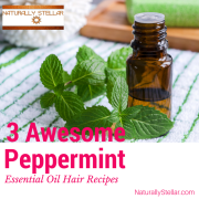 3 Awesome Peppermint Essential Oil Hair Recipes
