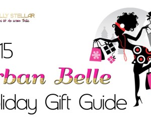 2015 Urban Belle Holiday Guide | Naturally Stellar