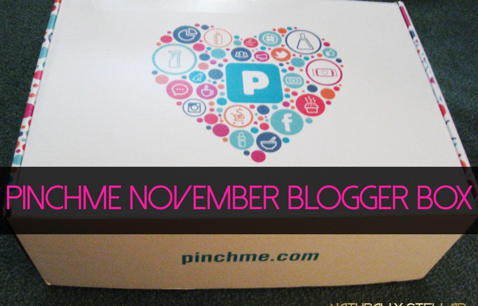 PINCHme November Blogger Box   Naturally Stellar