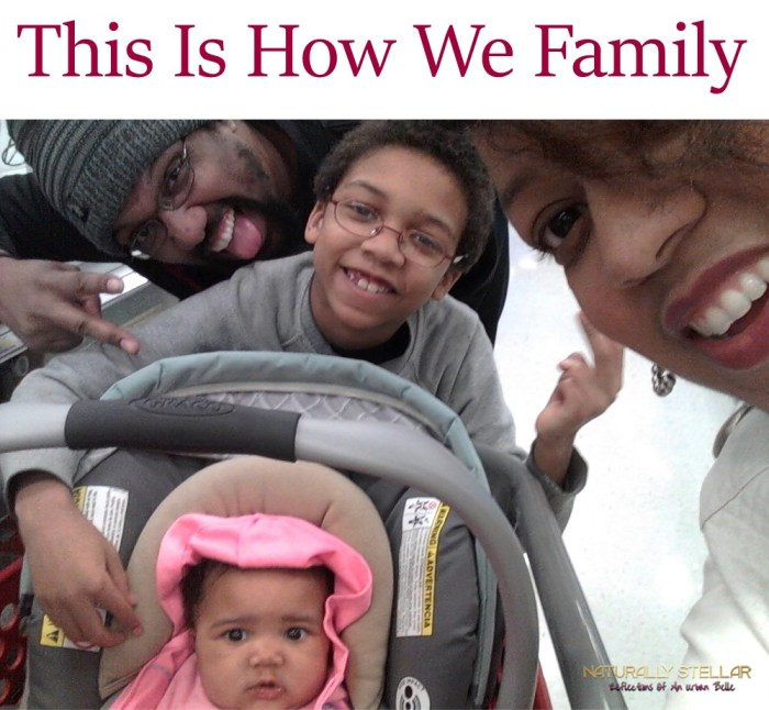 This Is How We Family | Naturally Stellar