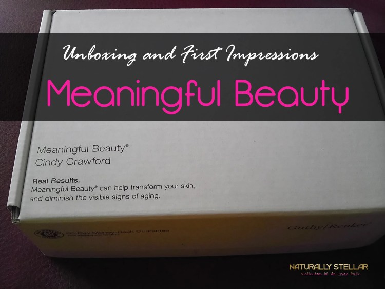 Meaningful Beauty First Impressions and Unboxing