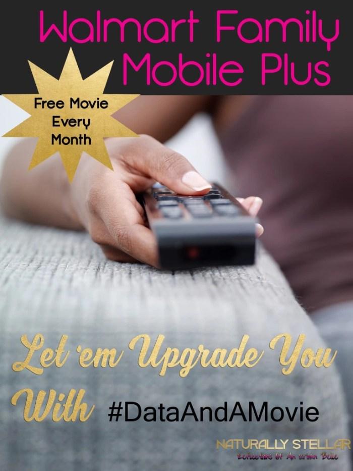 Walmart Family Mobile Plus #Dataandamovie | Naturally Stellar