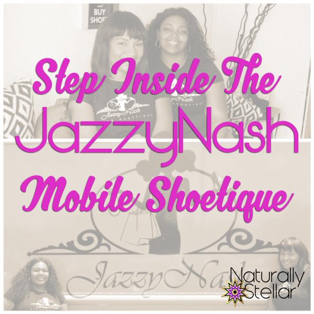 Jazzy Nash Mobile Shoetique of Nashville | Naturally Stellar