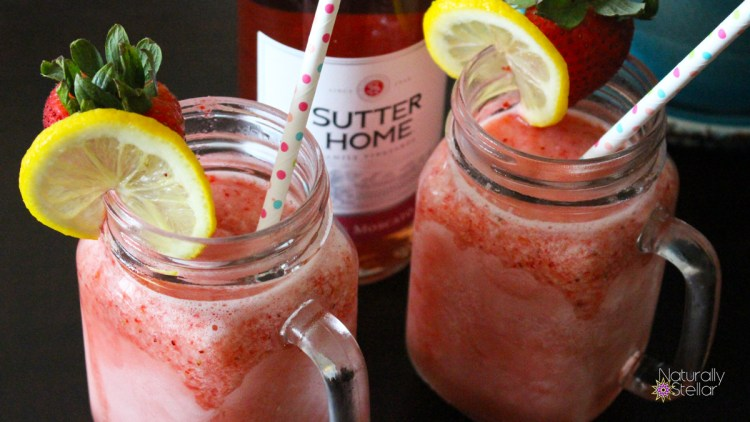 Sutter Home Girl's Day #MoscatoMoments Frozen Strawberry Lemonade Moscato | Naturally Stellar