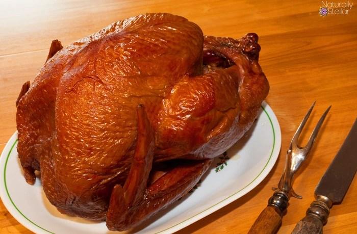 Smoked Turkey The Right Way | Naturally Stellar